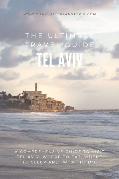 The Ultimate travel guide for Tel Aviv