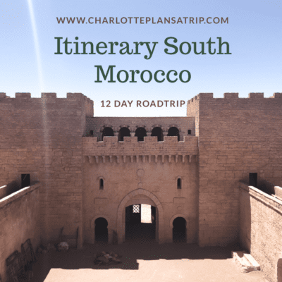 Itinerary South Morocco