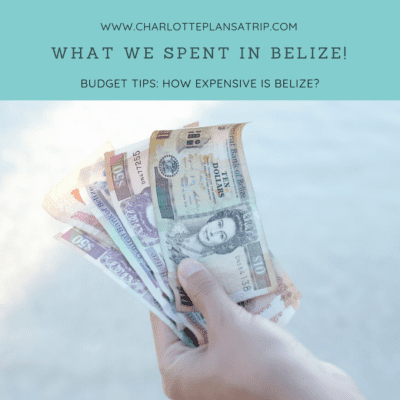 What did we spend traveling through Belize?