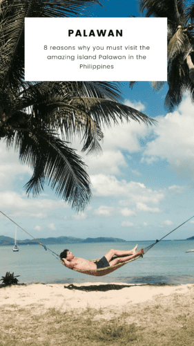 eight reasons why you most definitely should go to the island Palawan