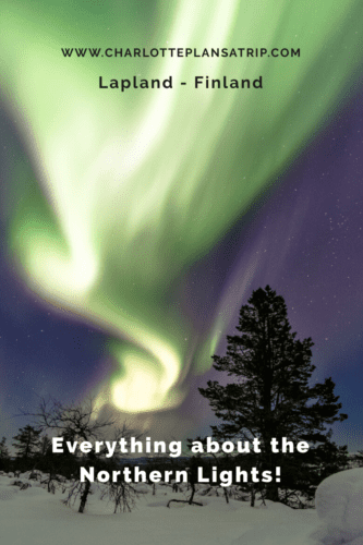 everything about the Northern Lights in Lapland - Finland