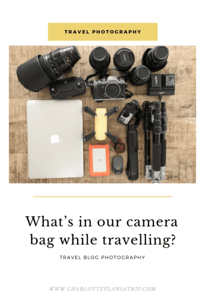 What's in our camera bag while traveling?