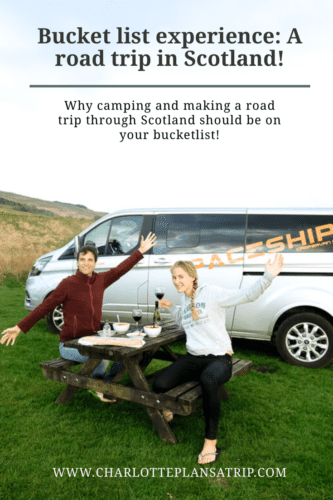 Bucket list experience: road and camping in Scotland