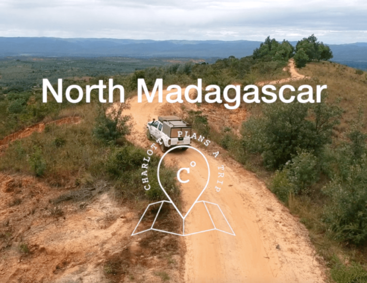Video: our road trip through the north of Madagascar!