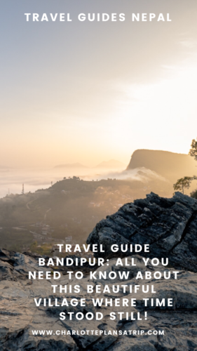 Travel guide Bandipur Nepal: The best restaurants, cool activities and hotels!