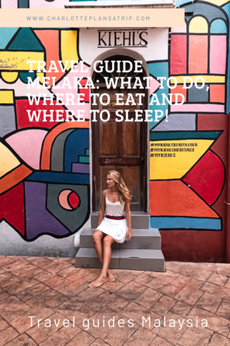 Travel Guide Melaka in Malaysia: All you need to know about Melaka, where to eat, where to sleep and what cool activities to do here!