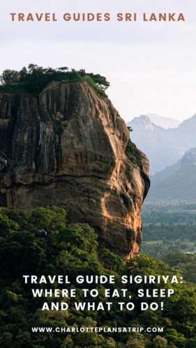 Travel guide Sigiriya in Sri Lanka. The six most awesome activities and sights, where to eat and where to sleep!