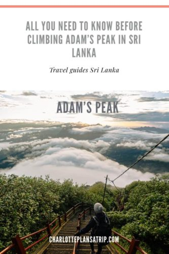 All you need to know about hiking Adam's Peak in Sri Lanka + packing list!