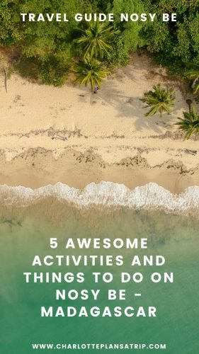 8 awesome activities and things to do on Nosy Be - Madagascar. Travel guide Nosy Be