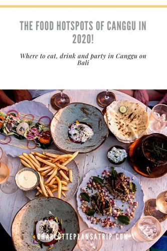 Food hotspots in Canggu 2020: where to eat, drink and party in Canggu on Bali Travel Guide