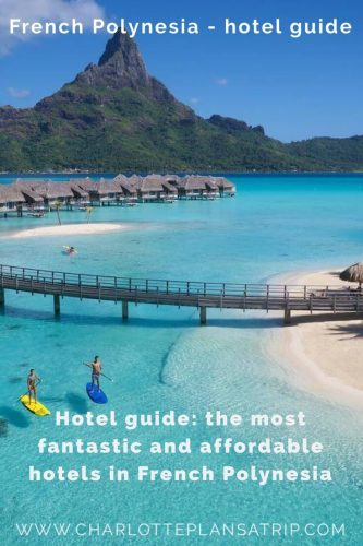 Hotel guide French Polynesia: the best budget and more luxurious hotels in French Polynesia