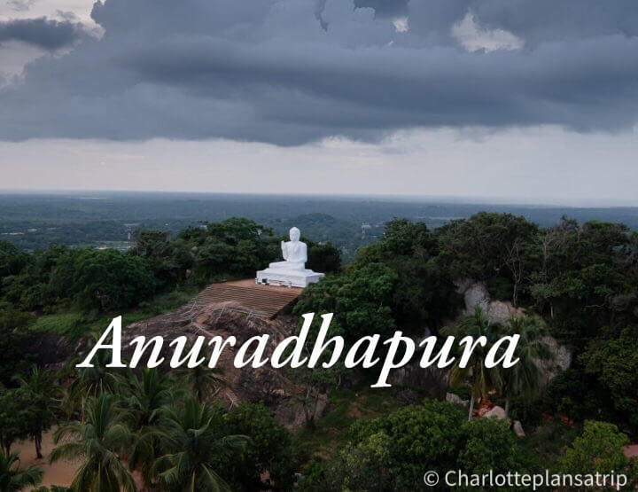 Travel guide: all you need to know about the ancient city of Anuradhapura in Sri Lanka