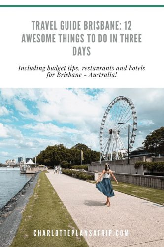 Travel guide Brisbane: 12 awesome things to do and activities for three days in the city in Australia