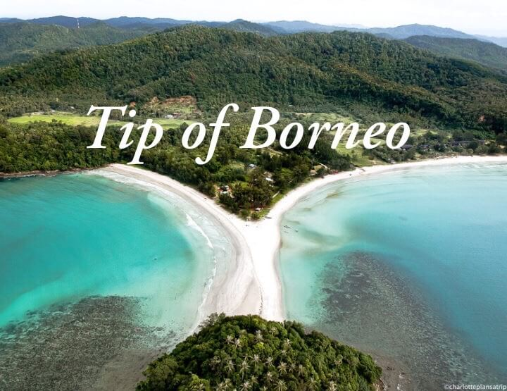 Tip of Borneo travel guide: the most beautiful beaches of Malaysian Borneo!