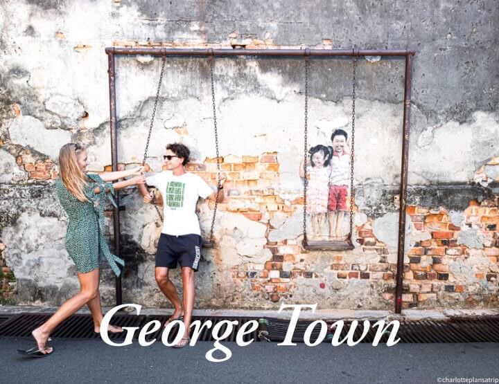 George Town (Penang) in three days: the best activities in this vibrant city in Malaysia!