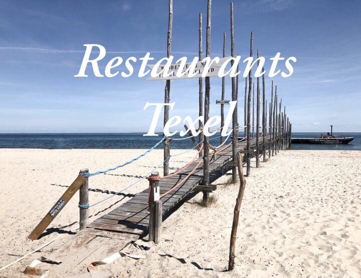 De leukste restaurants en hotspots om uit eten te gaan op Texel!
