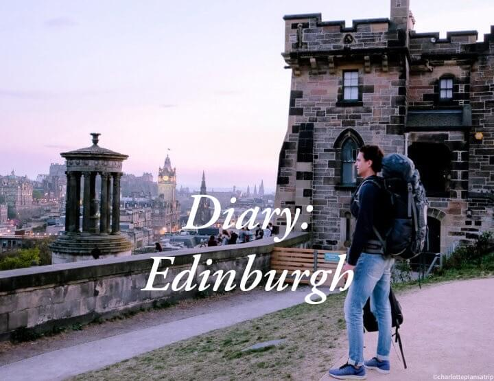 Diary blog: Sunny Edinburgh, start of our road trip through Scotland!
