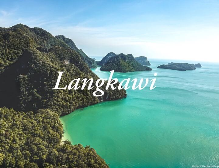 Travel guide Langkawi: all you need to know about this beautiful island in Malaysia!