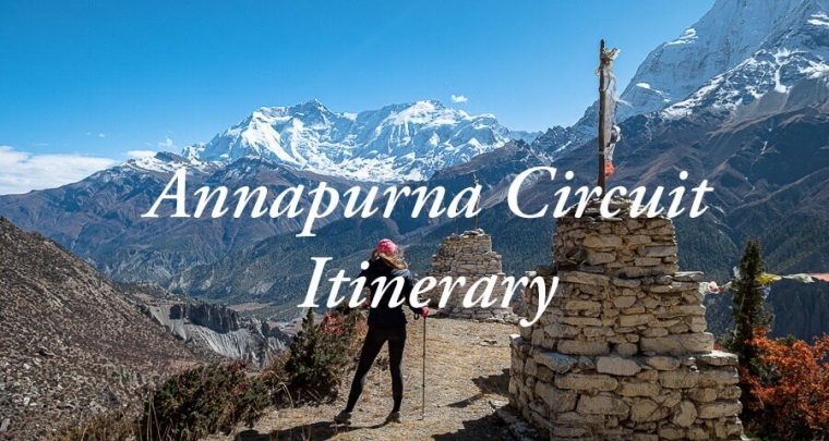 Annapurna Circuit Trek: a 10 day itinerary for the Annapurna Circuit in Nepal!