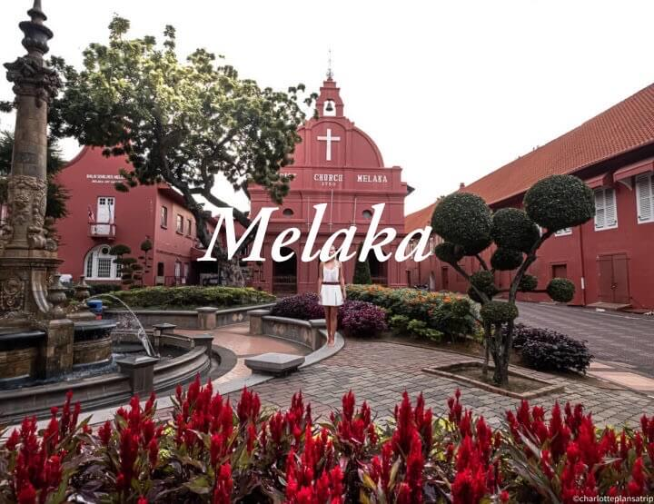 Melaka travel guide: the eight best things to do in Melaka, Malaysia!