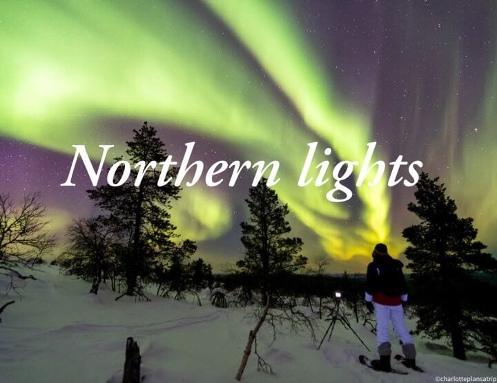 All you need to know about the northern lights in Lapland in Finland!