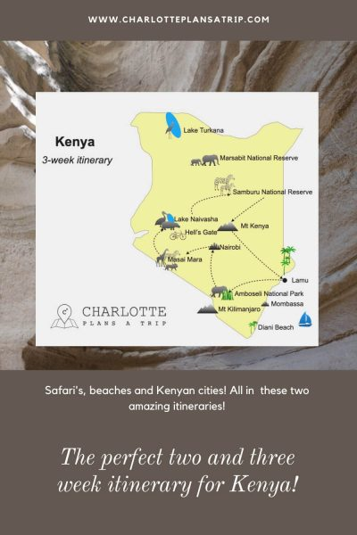 The Ultimate three and two week itinerary for Kenya