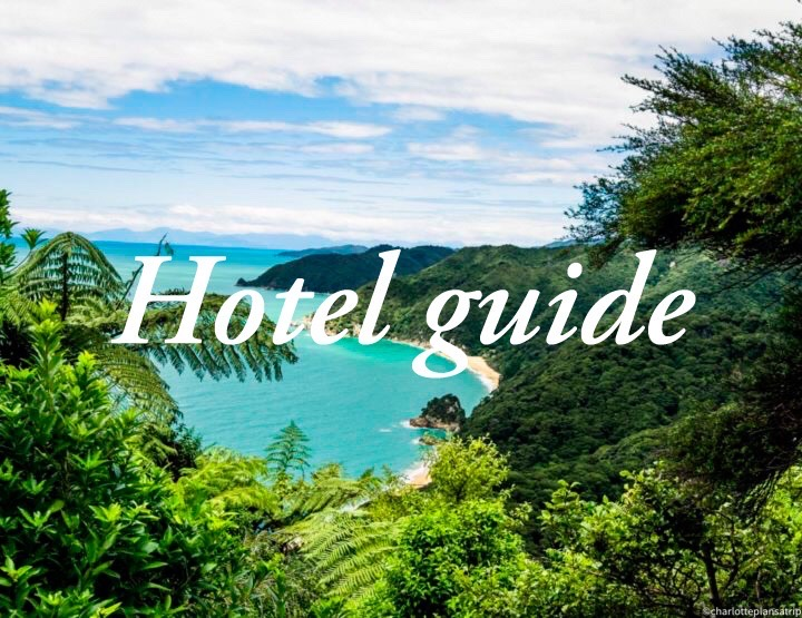 Hotel guide New Zealand: The best hotels of the North and the South Island!