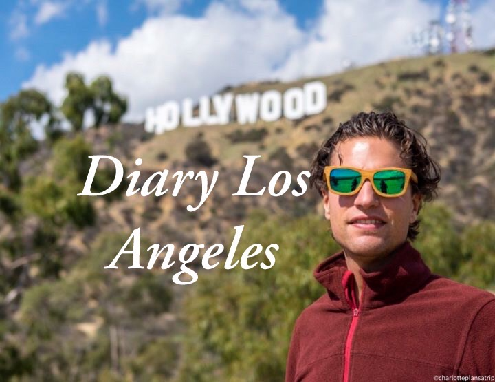Diary blogs: Onze laatste dagen op reis in Los Angeles