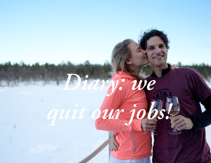 Big news: we quit our jobs because...