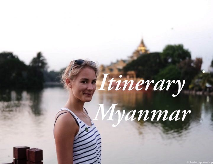 Myanmar itinerary: the ultimate two-week itinerary in Myanmar!