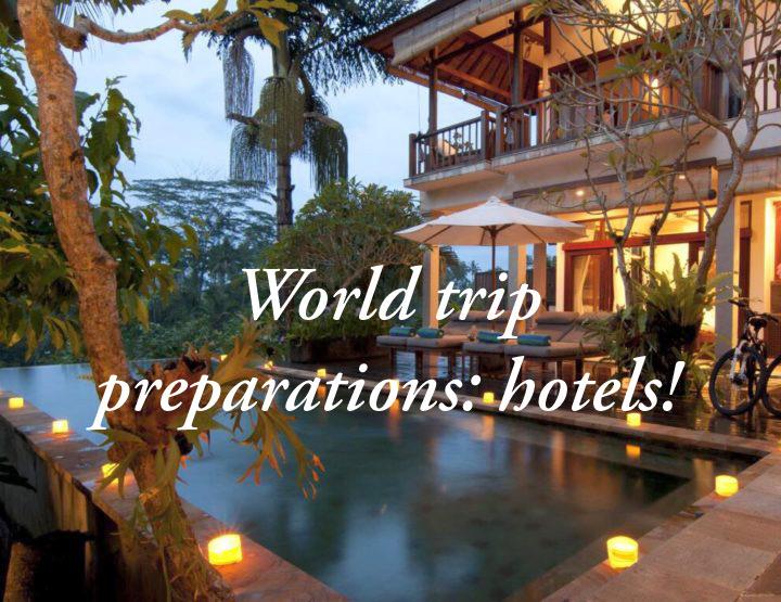 Wereldreis voorbereiden | De leukste hotels en accommodaties vinden!