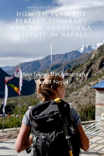 The ultimate itinerary for Annapurna Circuit in Nepal: the perfect route