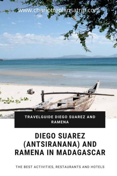 Diego Suarez Antsiranana and Ramena travel guide in Madagascar. Where to eat what to do
